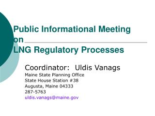 Public Informational Meeting on LNG Regulatory Processes