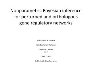 Nonparametric Bayesian inference for perturbed and  orthologous gene regulatory networks