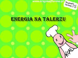 ENERGIA NA TALERZU