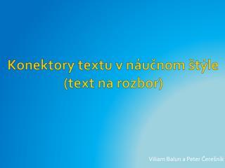 Konektory textu v náučnom štýle (text na rozbor)