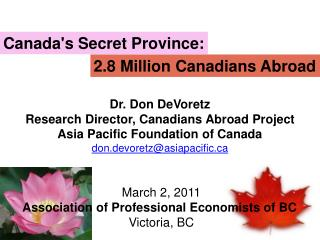 Canada's Secret Province: