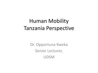 Human Mobility  Tanzania Perspective