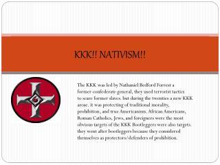 KKK!! NATIVISM!!