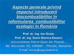 Aspecte generale privind impactul introducerii biocombustibililor ...