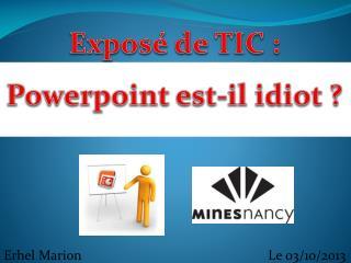 Exposé de TIC : Powerpoint est-il idiot ?