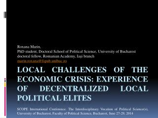 Local Challenges of the Economic Crisis: Experience of Decentralized Local Political Elites