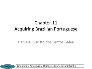 Chapter 11 Acquiring Brazilian  Portuguese