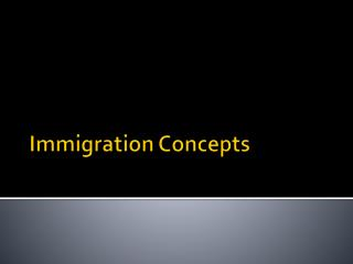 Immigration Concepts