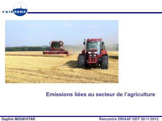 Emissions li�es au secteur de l�agriculture
