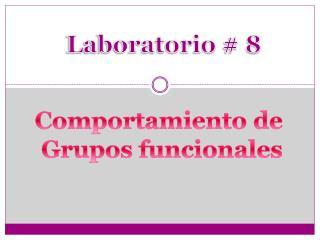 Laboratorio  #  8