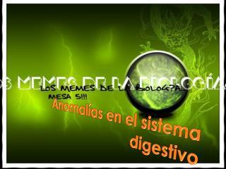 Anomalías en el sistema digestivo