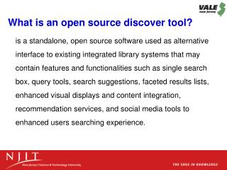 What is an open source discover tool?