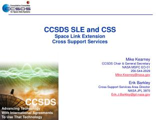 CCSDS SLE and CSS Space Link Extension Cross Support Services