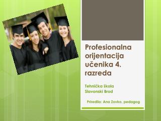 Profesionalna orijentacija učenika 4. razreda