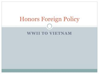 Honors Foreign Policy