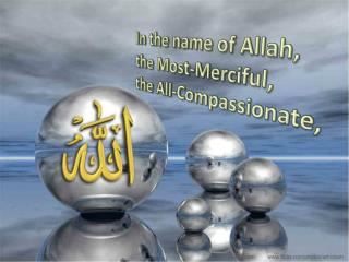 In the name of Allah, the Most-Merciful,  the All-Compassionate,