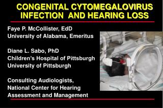CONGENITAL CYTOMEGALOVIRUS INFECTION AND HEARING LOSS