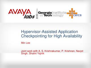 Hypervisor-Assisted Application  Checkpointing  for High Availability