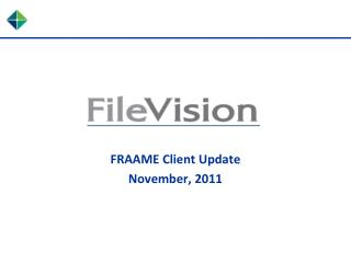 FRAAME Client Update November, 2011