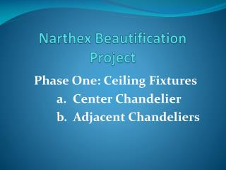 Narthex Beautification Project