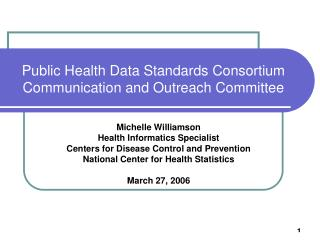 Public Health Data Standards Consortium   Communication and Outreach Committee