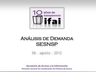Análisis de  Demanda SESNSP