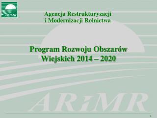 Program Rozwoju Obszarów Wiejskich 2014 – 2020