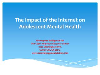 The Impact of the Internet on Adolescent  Mental Health