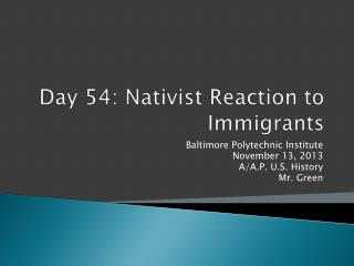 Day 54: Nativist Reaction to Immigrants