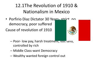 12.1The Revolution of 1910 & Nationalism in Mexico