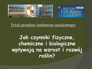 Tytuł projektu badawczo-naukowego: