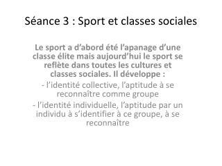 Séance 3 : Sport  et classes sociales