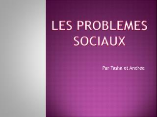 Les  problemes sociaux