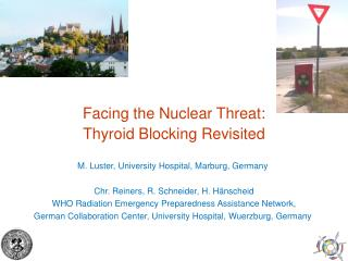 Facing the Nuclear Threat:  Thyroid Blocking Revisited