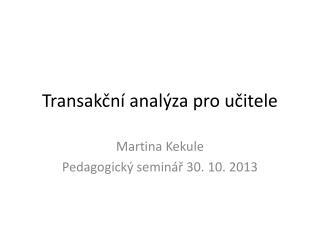 Transakční analýza pro učitele