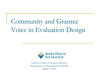 Community and Grantee Voice in Evaluation Design