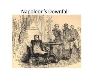 Napoleon's Downfall