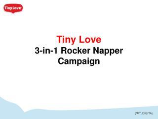 Tiny Love 3-in-1 Rocker  Napper  Campaign