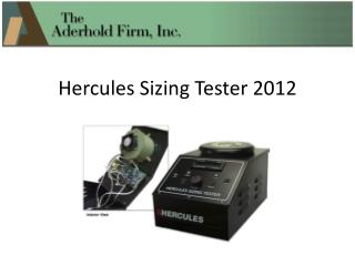 H ercules Sizing Tester 2012