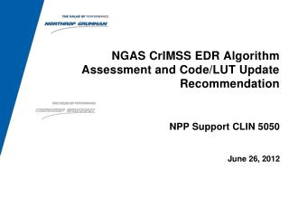 NGAS CrIMSS EDR Algorithm  Assessment and Code/LUT  Update Recommendation