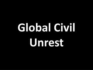 Global Civil Unrest