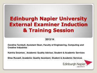 Edinburgh Napier University  External Examiner Induction & Training Session