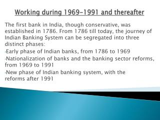 Working during 1969-1991 and thereafter