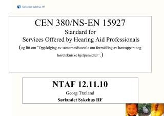 CEN 380NS-EN 15927 Standard for Services Offered by Hearing ...