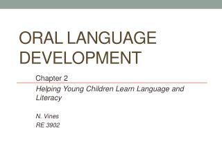Oral Language Development