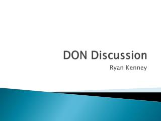 DON Discussion