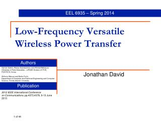 Low-Frequency Versatile Wireless Power Transfer