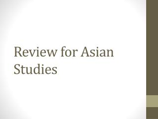Review for Asian Studies