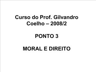Curso do Prof. Gilvandro Coelho   2008