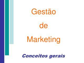 Marketing   o conjunto de estrat gias e a  es que prov em o desenvolvimento, o lan amento e a sustenta  o de um produto